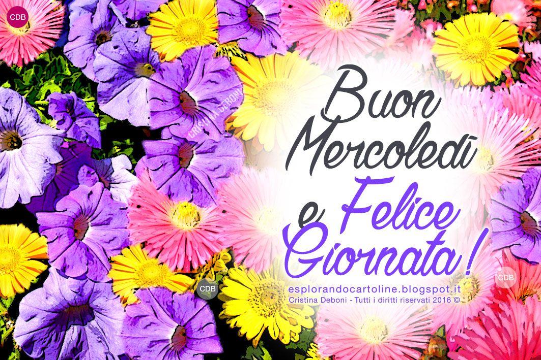 CDB Cartoline Per Tutti I Gusti! : Cartolina BUON MERCOLEDIu0027 E Felice  Giornata!