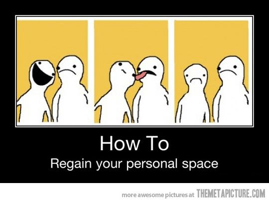 Your Personal Space Funny Pictures Hyperbole And A Half Haha Funny