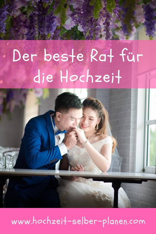 Der Beste Rat Fur Die Hochzeit Hochzeit Hochzeit Brauche Hochzeitsbrauche