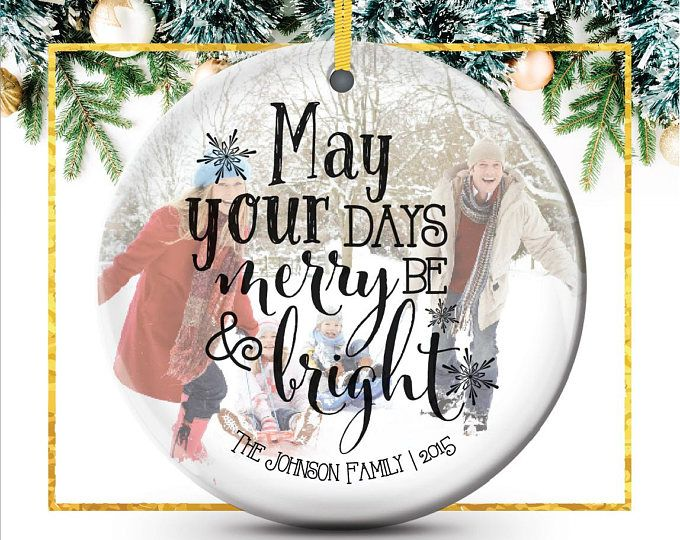 may your days be merry and bright custom ornament gift for her gift