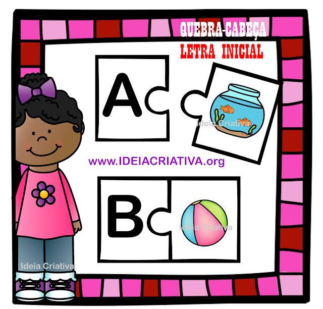 Ideia Criativa Gi Barbosa Educacao Infantil Quebra Cabeca Letra Inicial Para Baixar Gratis Jogos Do Alfabeto Atividades Educativas De Alfabetizacao Iniciais