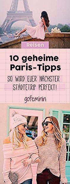 Photo of 10 geheime Paris-Tipps: So wird euer nächster Städtetrip perfekt!