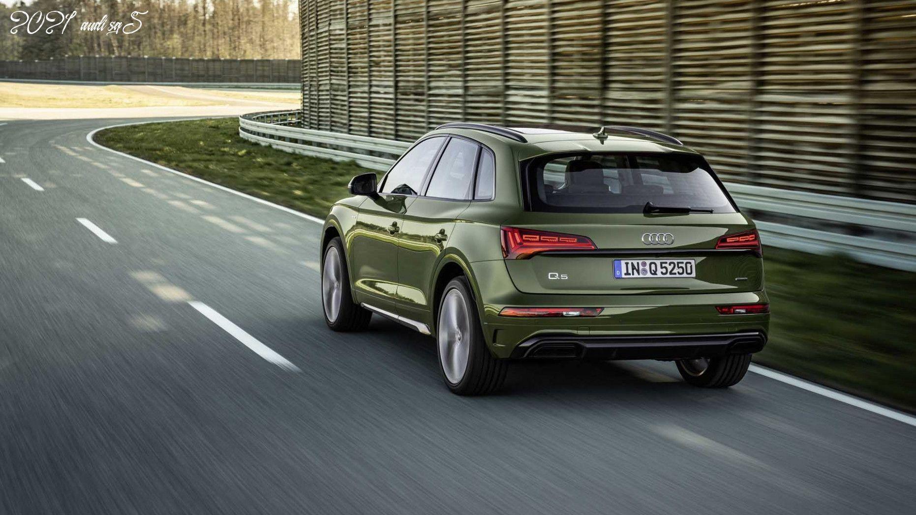 2021 Audi Sq5 In 2020 Audi Q5 Audi Audi Q5 Price