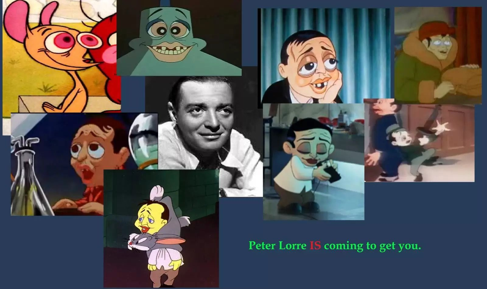 Pin by Matthew Hahn on THE ANIMATED PETER LORRE Peter