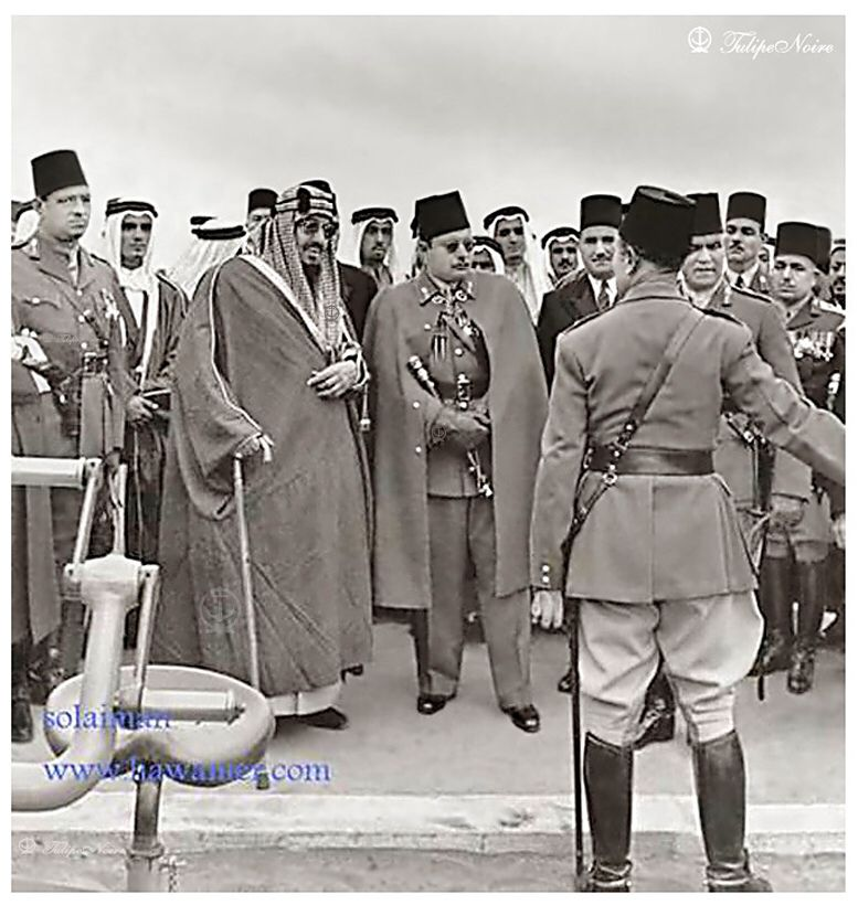 King Abdulaziz Of Saudi Arabia S State Visit To Egypt I Suez In 1946 Egypt History Egypt Egyptian History