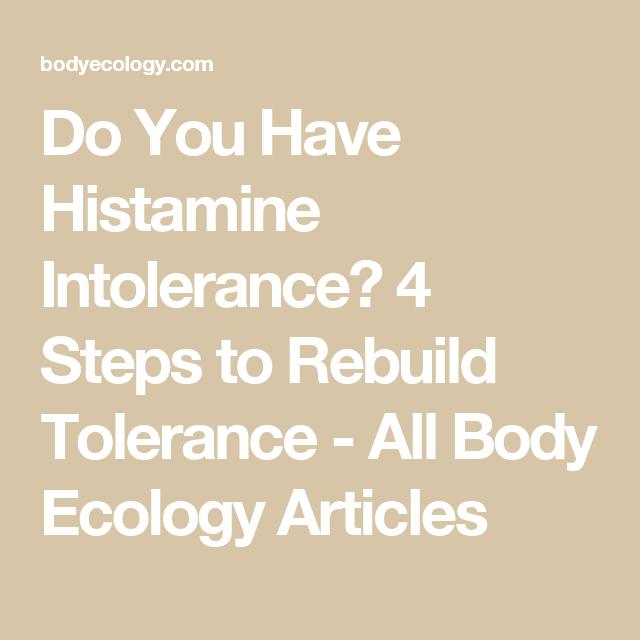 Do You Have Histamine Intolerance? 4 Steps to Rebuild