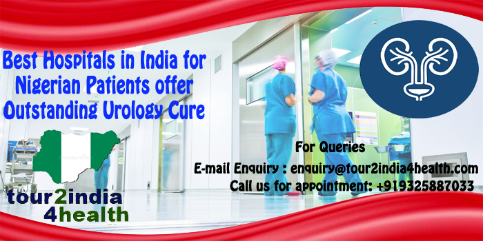Best Hospitals In India For Nigerian Patients Low Cost Urology