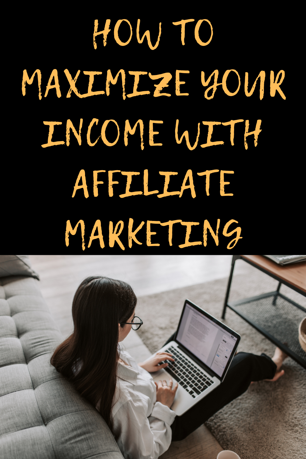 How to Maximize Your Income with Affiliate Marketing in 2020 | Affiliate  marketing strategy, Success online, Affiliate marketing