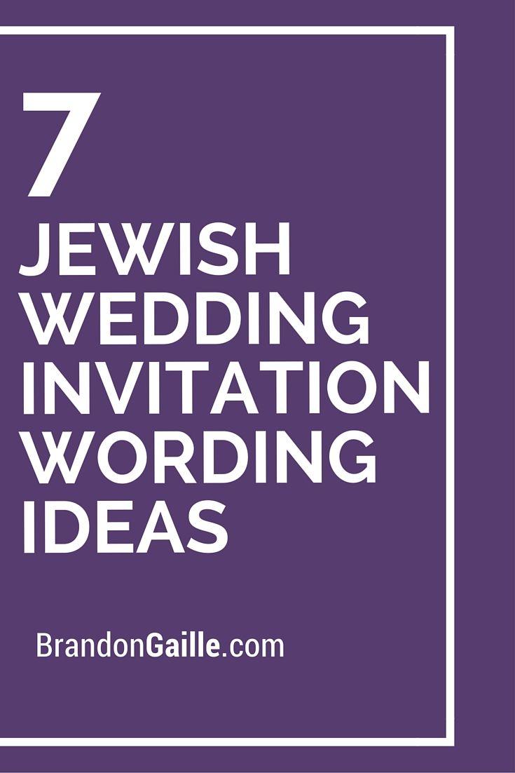 7 Jewish Wedding Invitation Wording Ideas Jewish Wedding Invitations Jewish Wedding Traditions Lds Wedding Invitations