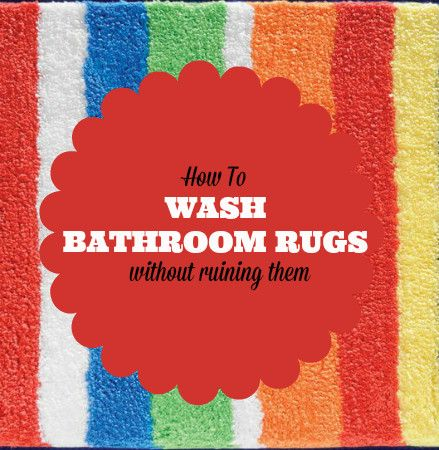 How To Wash Bathroom Rugs Without Ruining Them Bathroom