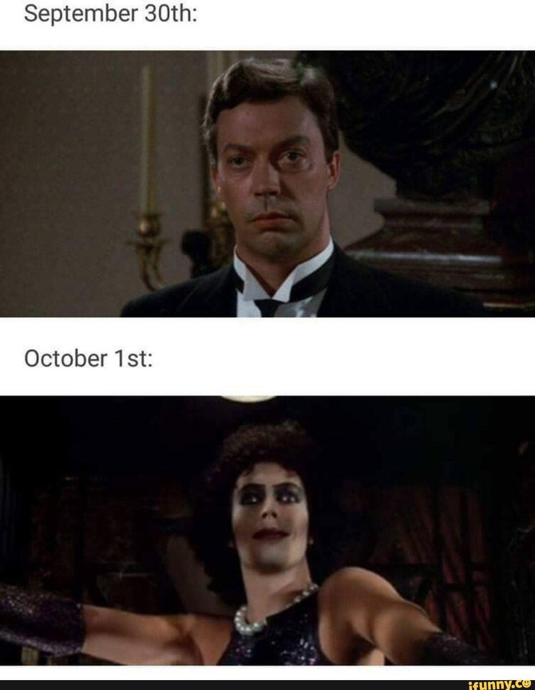 September 30th Ifunny In 2020 Rocky Horror Picture Show Halloween Memes Rocky Horror Picture