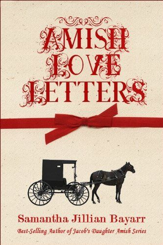 Amish Love Letters Amish Christian Romance By Samantha J Amish Books Amish Romance Books Christian Romance