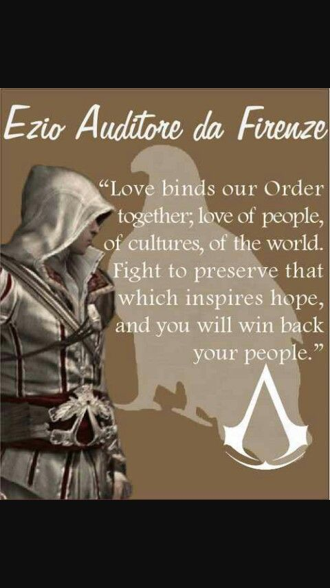 Assassin S Creed 2 Ezio Auditore De Firenze Firefighter Quotes Creed Quotes Assassins Creed Quotes