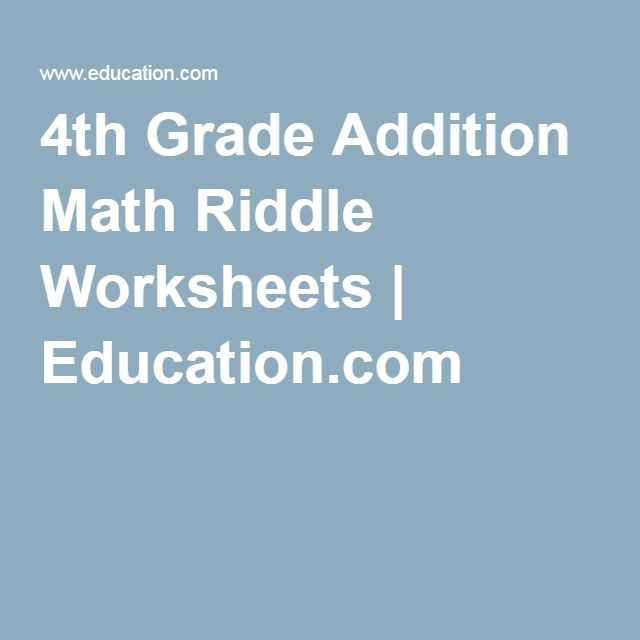 4th Grade Addition Math Riddle Worksheets | Education.com ...