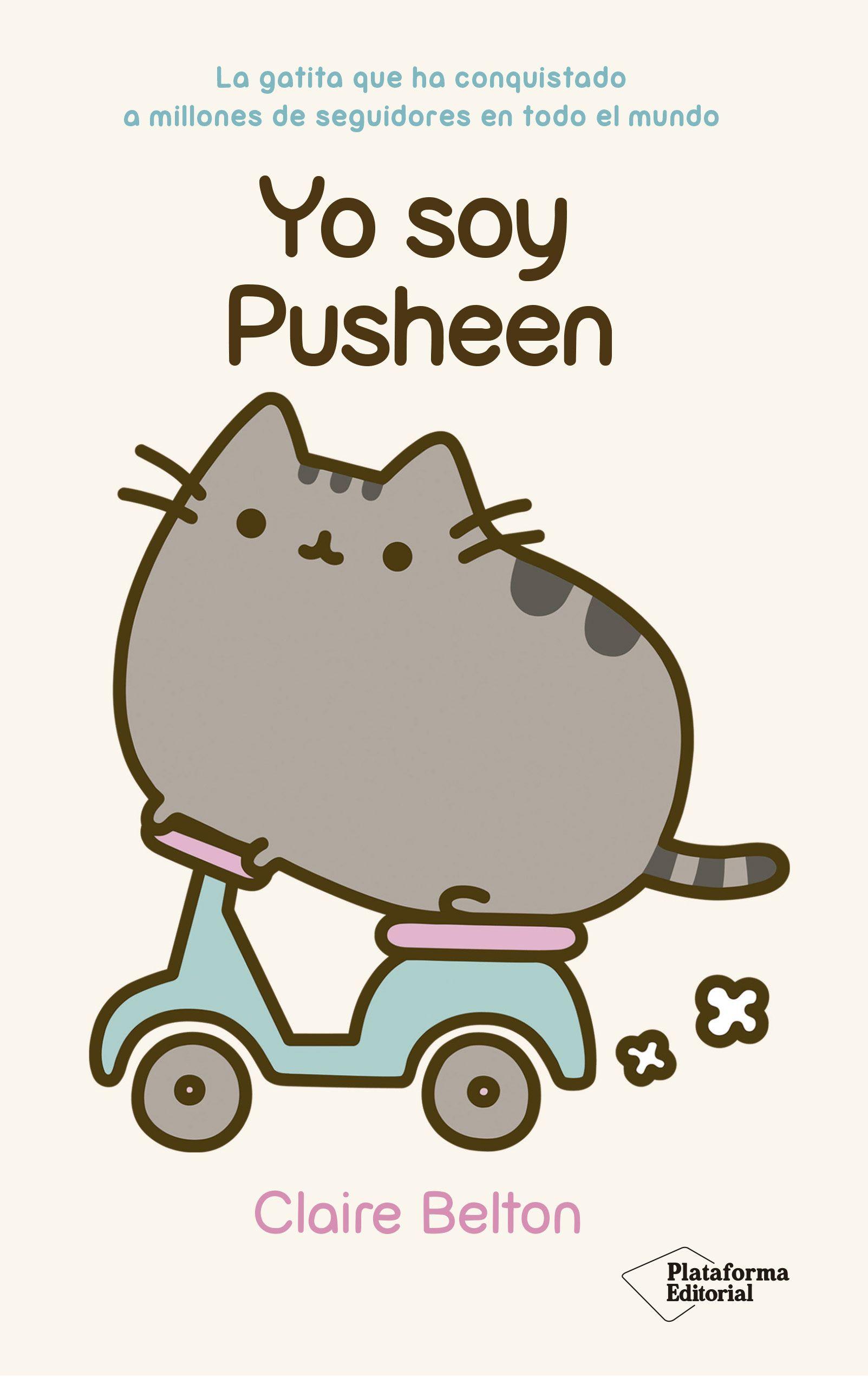 Yo Soy Pusheen Http Somoslibros Net Book Yo Soy Pusheen Pusheen Peluche De Pusheen Imagenes De Pusheen