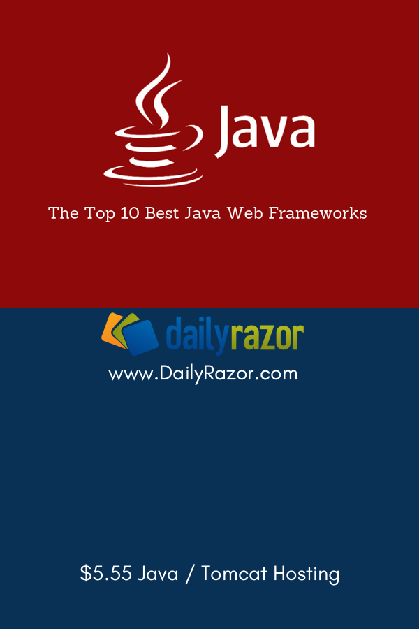 Listing of the top 10 Best Java Web Frameworks for easy