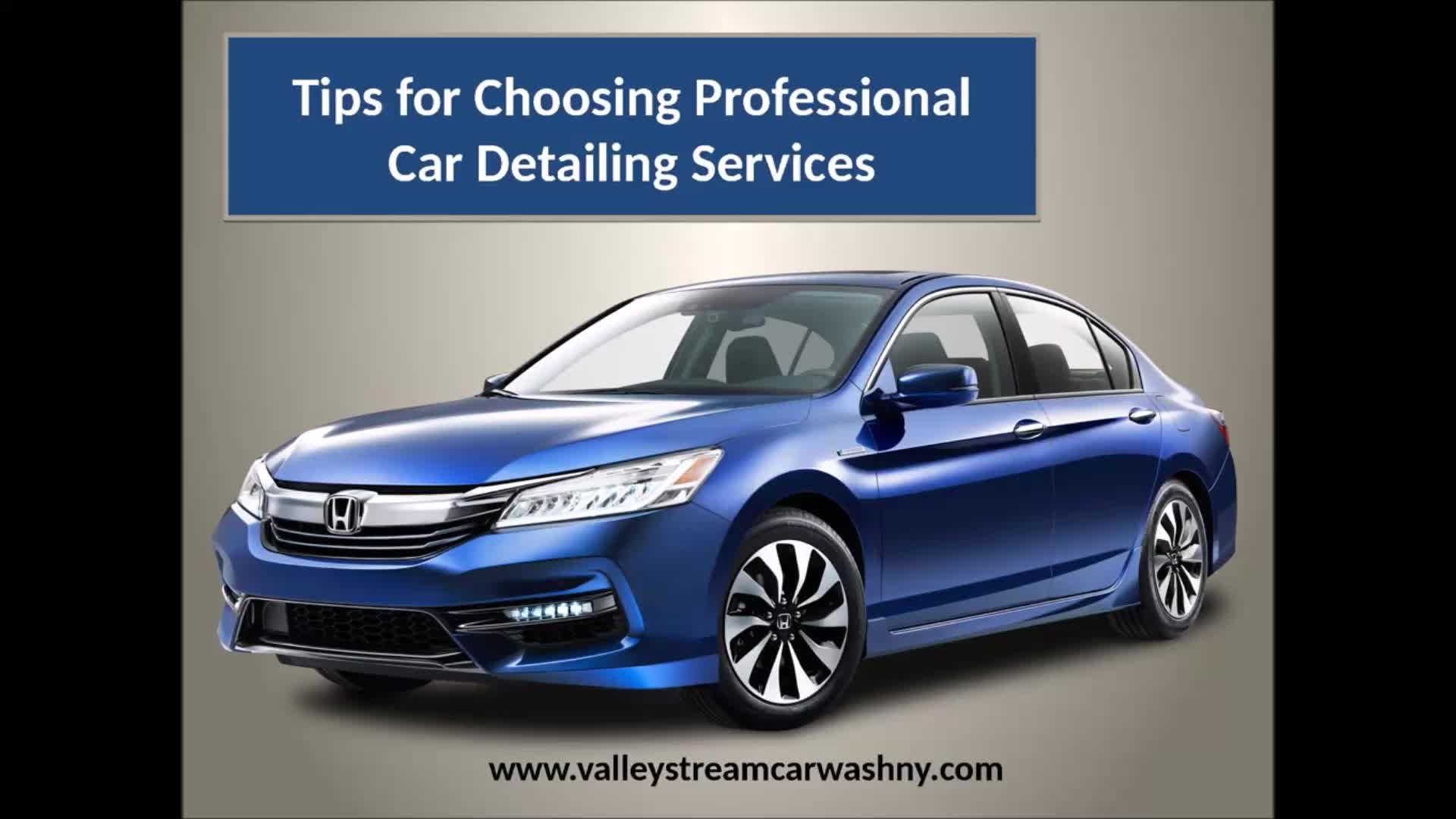Car Detailing Services Provided By Valley Stream Wash NY Are The Most Appropriate Solution For