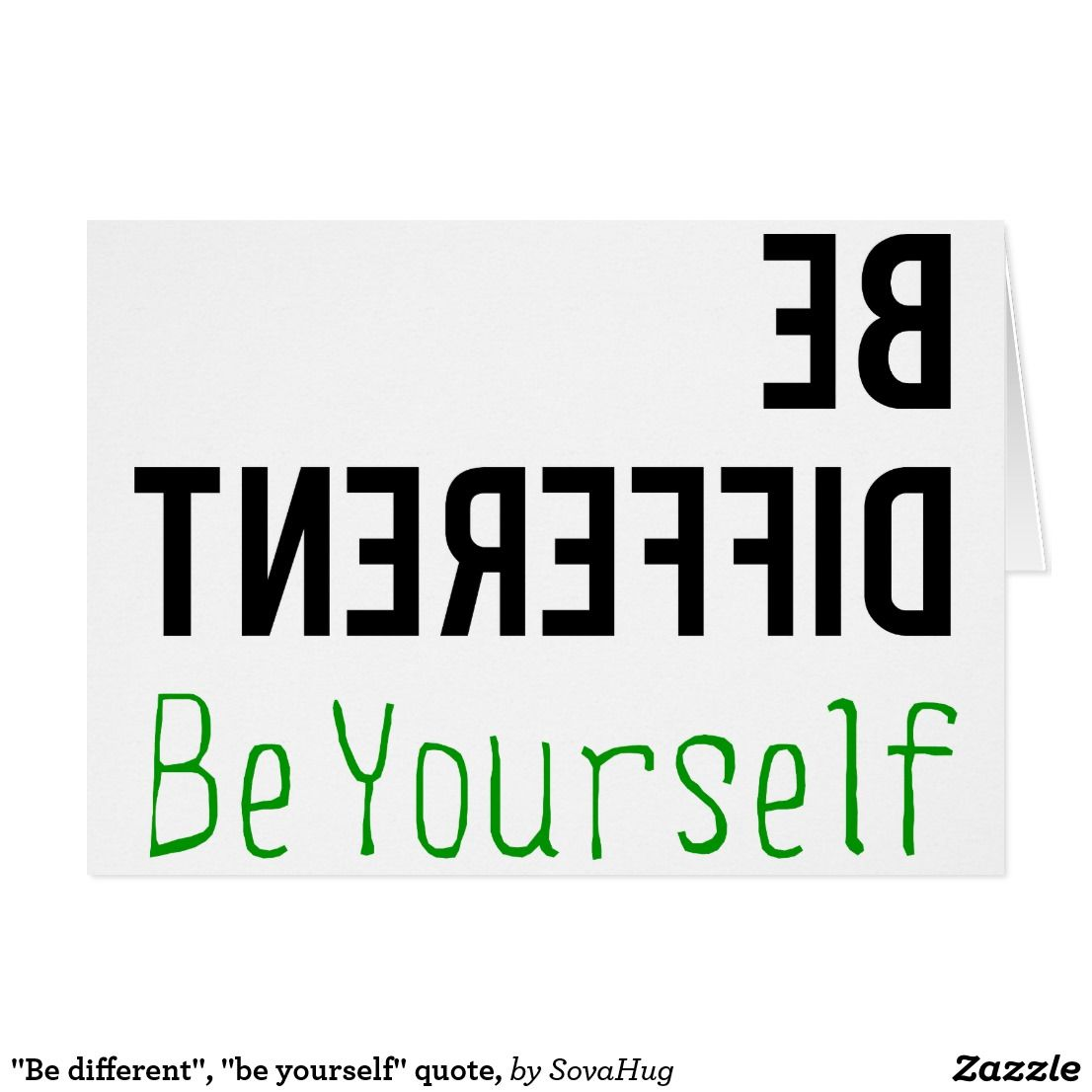 Be Different Be Yourself Quote Card Zazzle Com Be Yourself Quotes Quotes To Live By Quotes