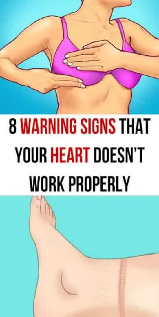 8 Warning Signs That Your Heart Doesn't Work Properly !