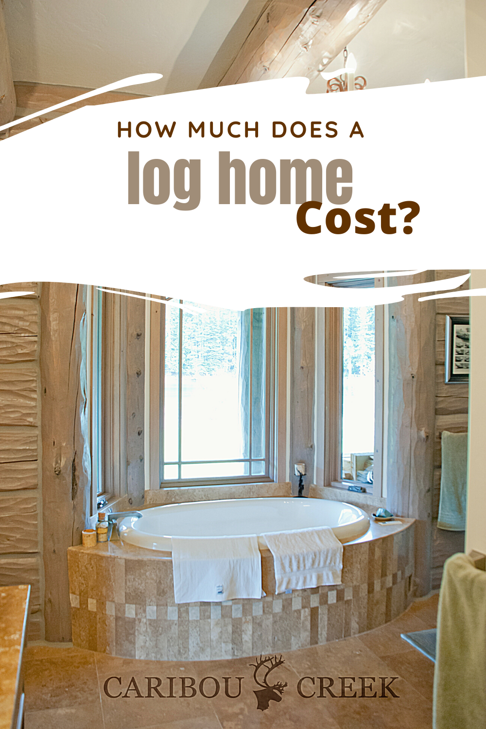 Curious How Much A Log Home Costs In 2020 Log Homes Log Cabin Bathrooms Bathroom Design Luxury