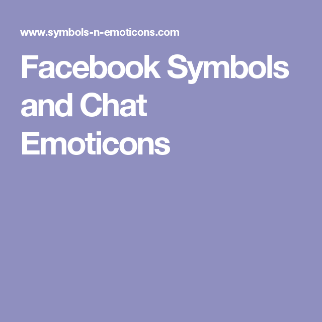 Facebook Symbols And Chat Emoticons Websites To Remember