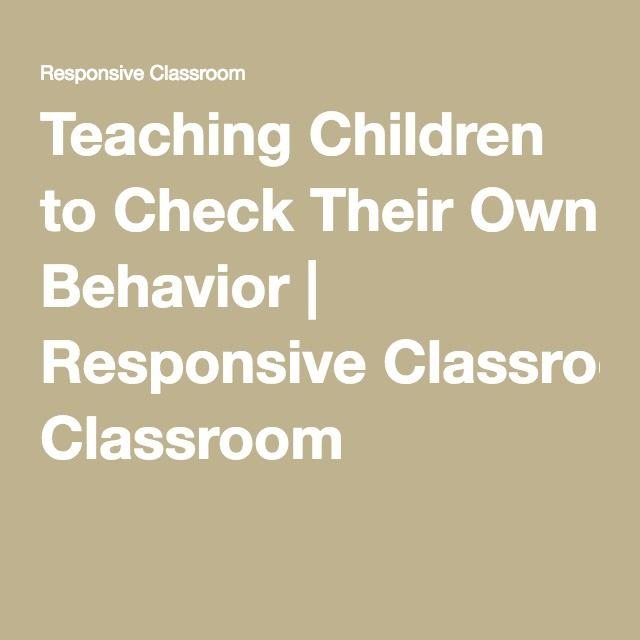 Teaching Children to Check Their Own Behavior | Responsive Classroom