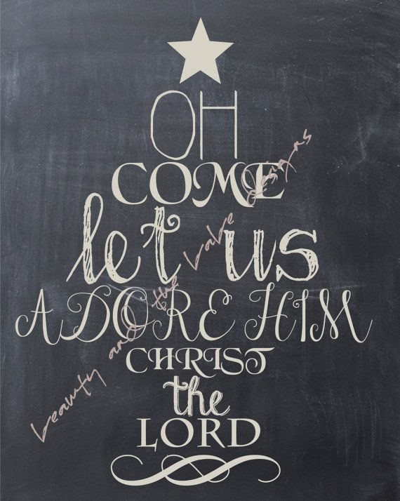 Christmas Printable Chalkboard Art, Instant Download, Christmas Decoration, Oh Come Let Us Adore Him, Holiday Home Decor