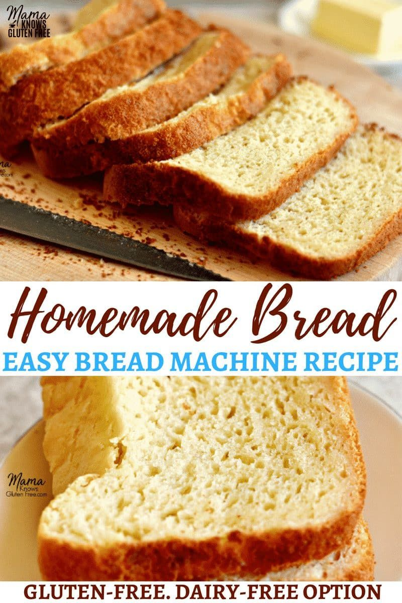 Looking For That Perfect Loaf Of Homemade Gluten Free Bread Try My Easy Gluten Free Bread Homemade Gluten Free Bread Dairy Free Bread Gluten Free Bread Maker