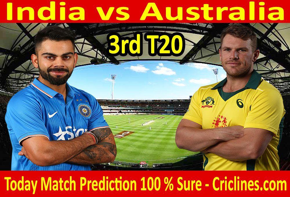 India vs Australia 3rd T20 today match prediction  We