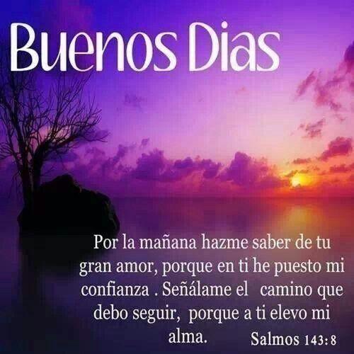 Buenos Dias Buenos Buenos Días Dios Frases De Buenos