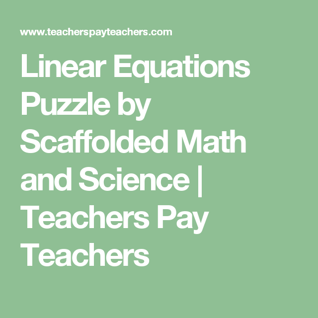 Linear Equations Puzzle Equation Standard Form And Teacher Pay