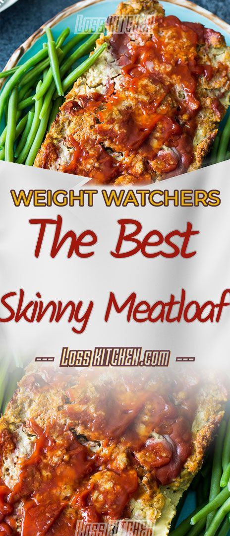 The best Skinny Meatloaf