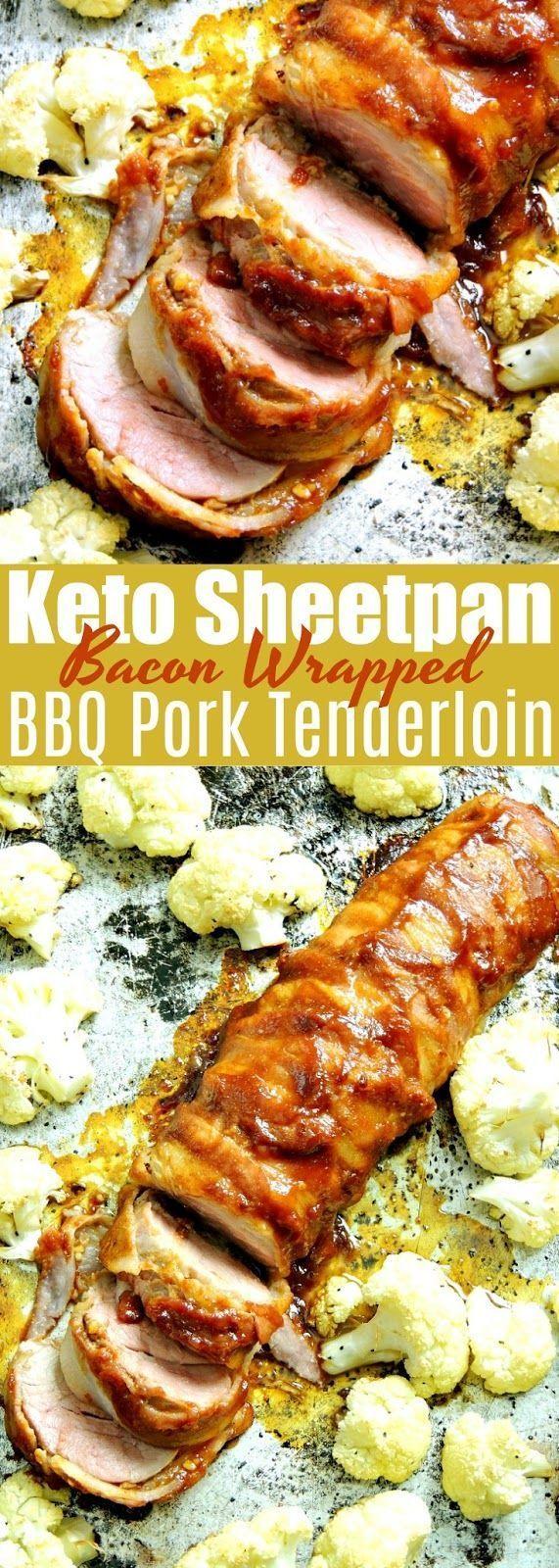 Keto Sheet Pan Bacon Wrapped BBQ Pork Tenderloin This Keto Sheet Pan Bacon Wrapped BBQ Pork Tenderl