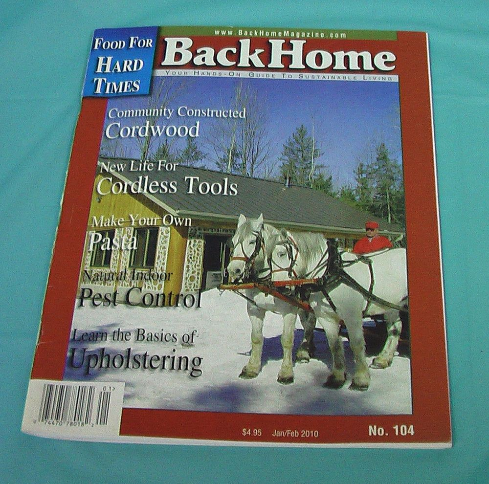 2010 Back Home Sustainable Living Cordwood Tools