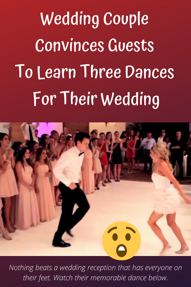 Wedding Couple Makes Guests Learn 3 Dances For Wedding In 2020 Wedding Couples How To Memorize Things Couples
