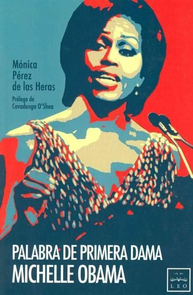 Palabra de primera dama / Word of the first lady Michelle Obama
