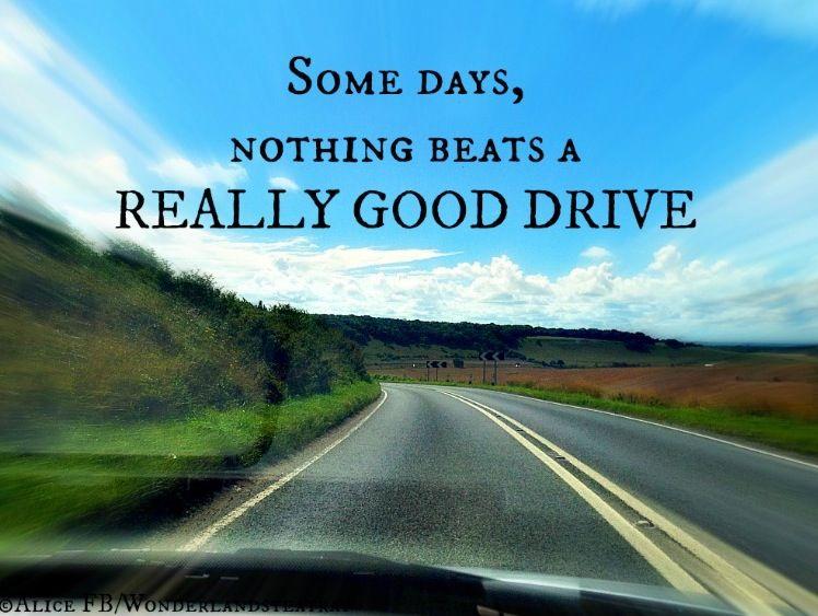 Good Drive Quote Via Alice In Wonderlandu0027s TeaTray At  Www.Facebook.com/WonderlandsTeaTray