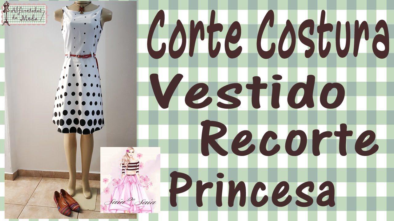 Curso de Corte e Costura - Passo a Passo - Vestido com recorte Princesa