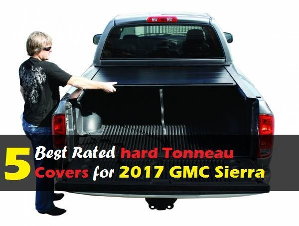 Nice Gmc 2017 2017 Gmc Sierra Hard Tonneau Covers 5 Best Rated Hard Tonneau Covers For 2017 Gm Check More At Http Cars24 Top 20 Gmc Trucks Gmc Sierra Gmc
