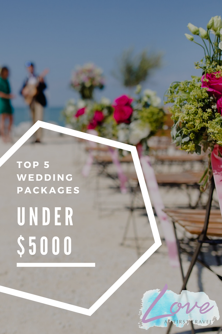 Weddings under 5000 Budget Destination Wedding
