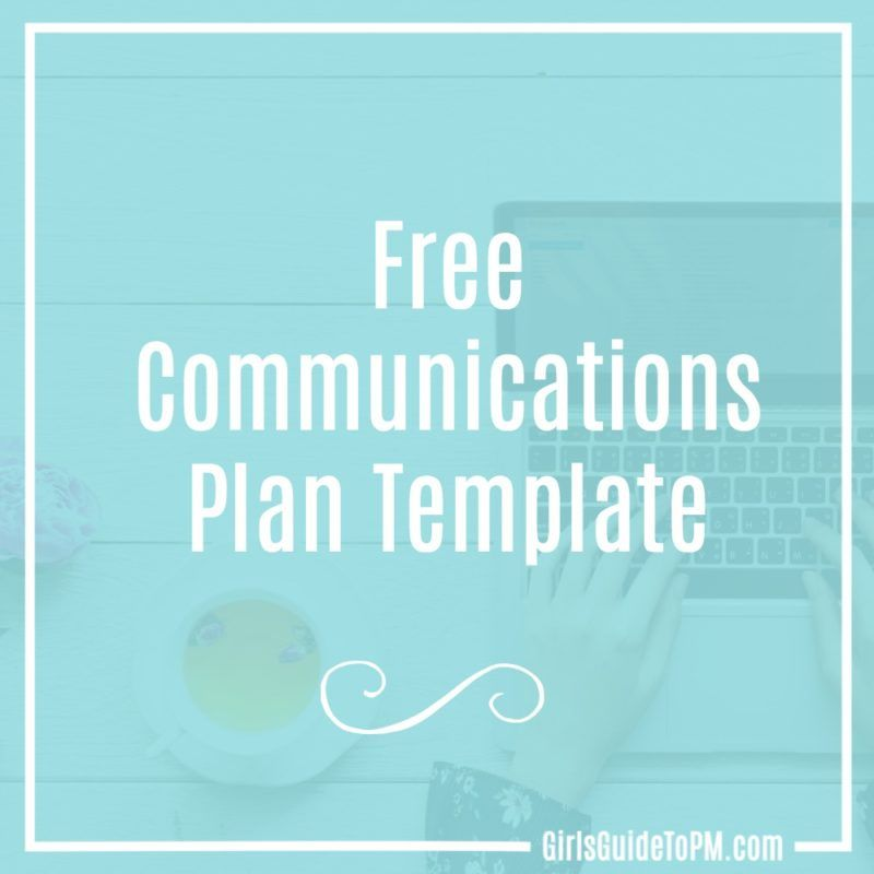 Free communications plan template girls guide to