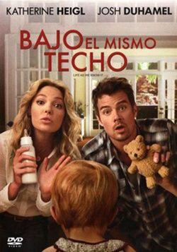 Bajo El Mismo Techo Online Latino 2010 Peliculas Comedia Romantica Peliculas De Comedia Recomendadas Mejores Peliculas Romanticas