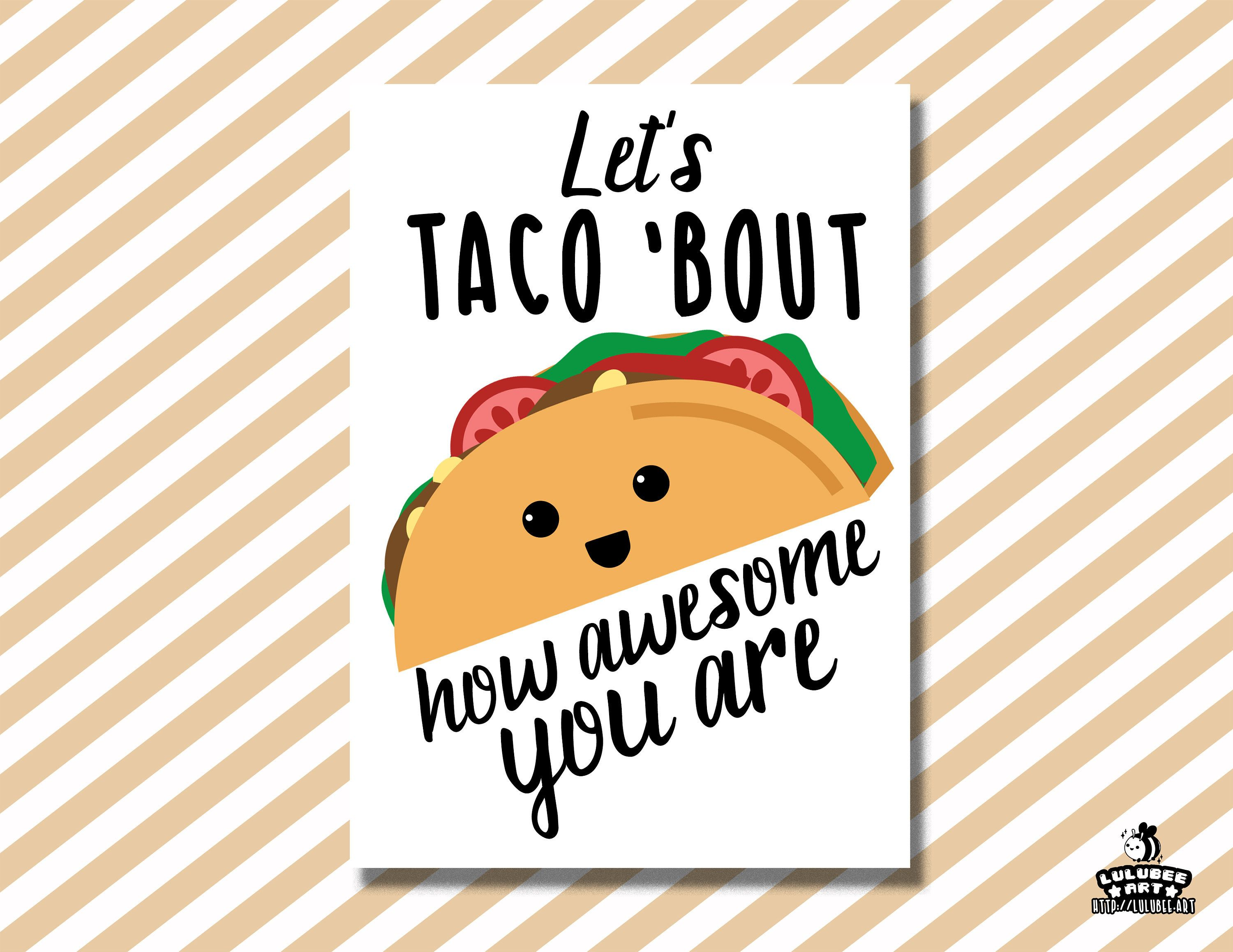 printable taco pun card let s taco bout you re awesome taco card  [ 3000 x 2318 Pixel ]