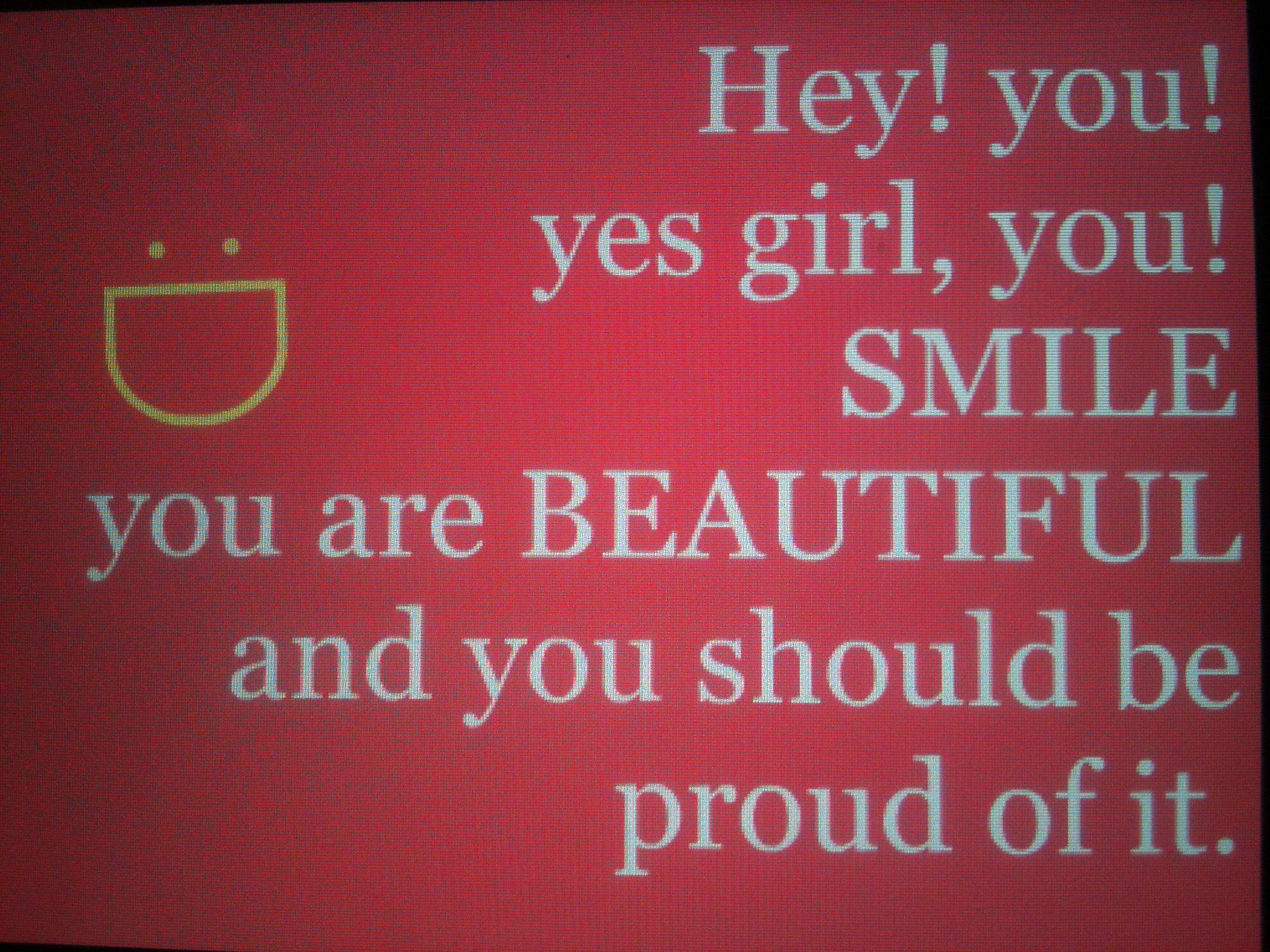Smile beautiful!