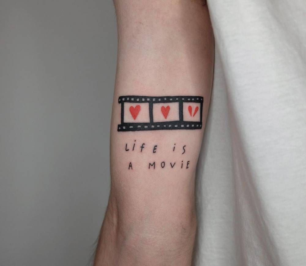 Life Is A Movie Movie Quote Tattoos Tattoo Quotes Tattoos