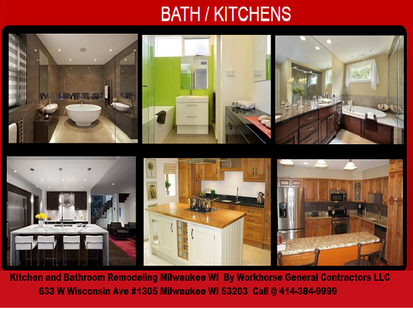 Contact Workhorse GC At For All Your Kitchen And - Bathroom remodeling milwaukee wi