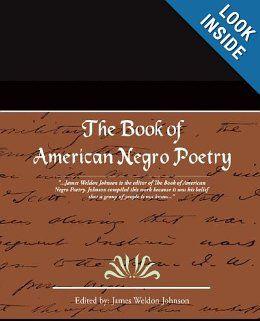 The Book of American Negro Poetry: James Weldon Johnson: