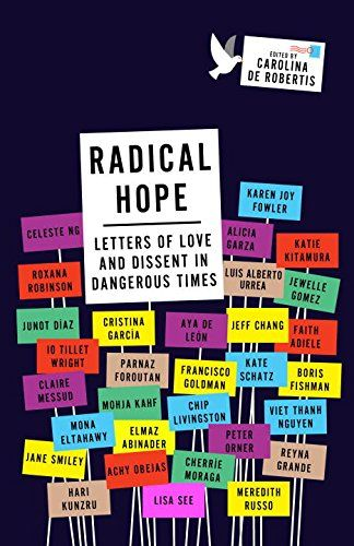 Radical Hope: Letters of Love and Dissent in Dangerous Ti...