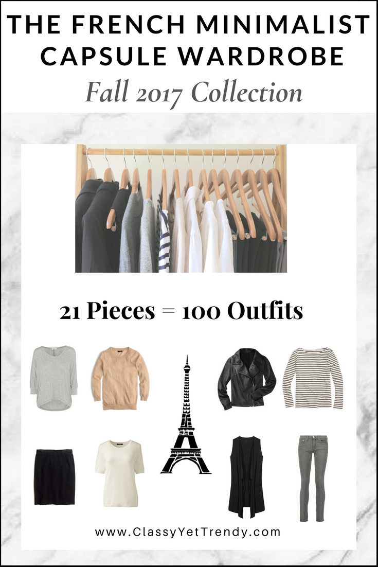The French Minimalist Capsule Wardrobe: Fall 2017 Collection ...