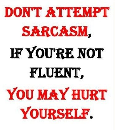 Hilarious sarcastic one liners